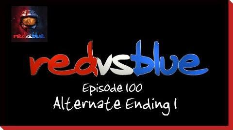 Alternate Ending 1 - Episode 100 - Red vs. Blue Season 5