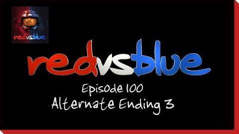 Alternate Ending 3 - Episode 100 - Red vs. Blue Season 5