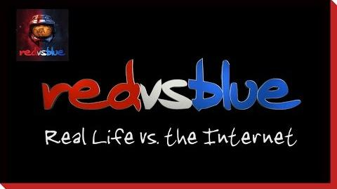 Real Life vs. the Internet - Red vs