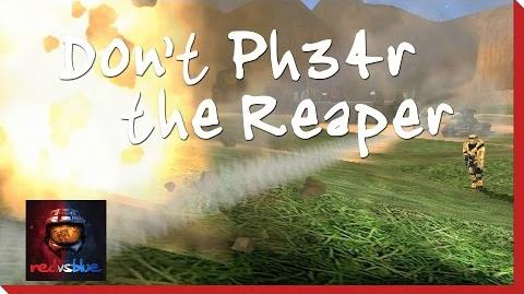 Don't Ph34r the Reaper - Episode 8 - Red vs. Blue Season 1