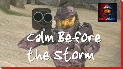 Calm Before the Storm - Episode 56 - Red vs. Blue Season 3