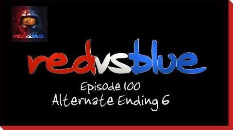 Alternate Ending 6 - Episode 100 - Red vs. Blue Season 5