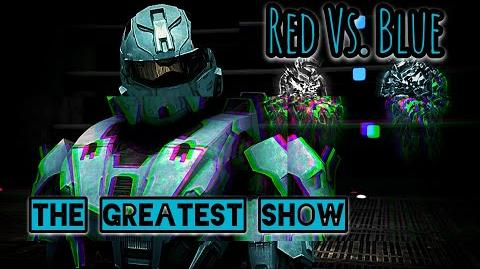 RvB AMV The Greatest Show