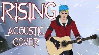 Rising (RWBY Volume 6 OP) - Acoustic Cover feat. Neptune Vasilias