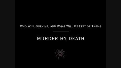 """""""End of the Line"""" - Murder by Death"""