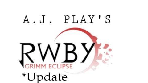 AJ Plays Rwby Grimm Eclipse *Update* Loading Screen