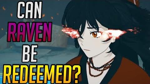 Can Raven Be REDEEMED?!? (RWBY Theory) - EruptionFang