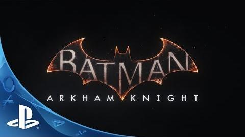 Batman Arkham Knight I've Got You Under My Skin E3 Trailer - PS4