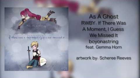 As A Ghost Feat. Gemma Horn