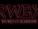 RWBY: World of Remnant