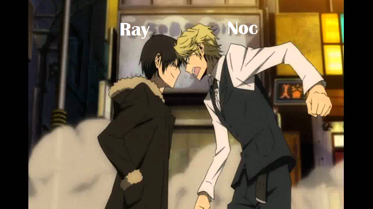 Ray and Noc