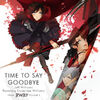 RWBY OST Time To Say Goodbye Cover