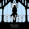 RWBY OST Mirror Mirror Cover