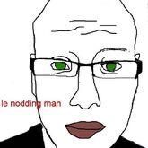 Le nodding man