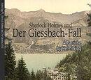 Sherlock Holmes und der Giessbach-Fall