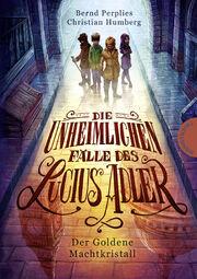Die unheimlichen Fälle des Lucius Adler 01