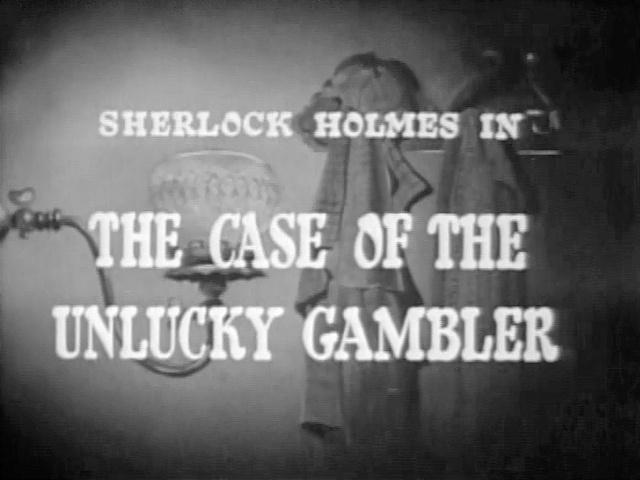 1954 37 The Case of the Unlucky Gambler