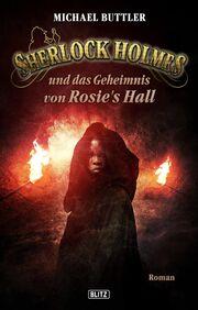 Sherlock Holmes und das Geheimnis von Rosie's Hall