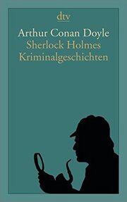Sherlock holmes kriminalgeschichten 2009