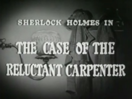 1954 21 The Case of the Reluctant Carpenter