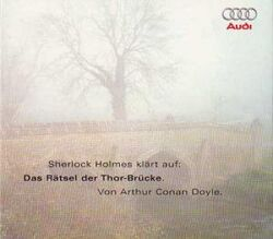 Hoerarchiv Das Raetsel der Thor-Bruecke (Audi)