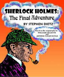 Sherlock Holmes The Final Adventure