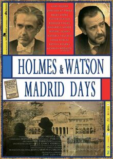 Homes and Watson. Madrid days