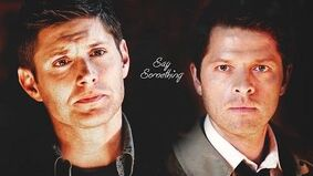 ● dean & castiel -- say something