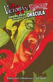 Victorian Undead Sherlock Holmes vs Dracula