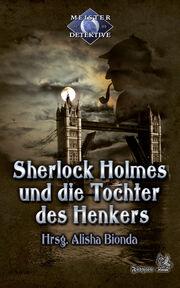 Meisterdetektive-sherlock-holmes-und-die-tochter-des-henkers