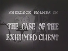 1954 31 The Case of the Exhumed Client