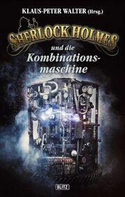 Sherlock Holmes und die Kombinationsmaschine