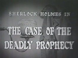1954 22 The Case of the Deadly Prophecy