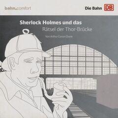 Hoerarchiv Sherlock Holmes und das Raetsel der Thor-Bruecke (DB)