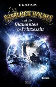 Sherlock Holmes und die Diamanten der Prinzessin