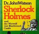 Sherlock Holmes und der Werwolf von Blackwood Castle