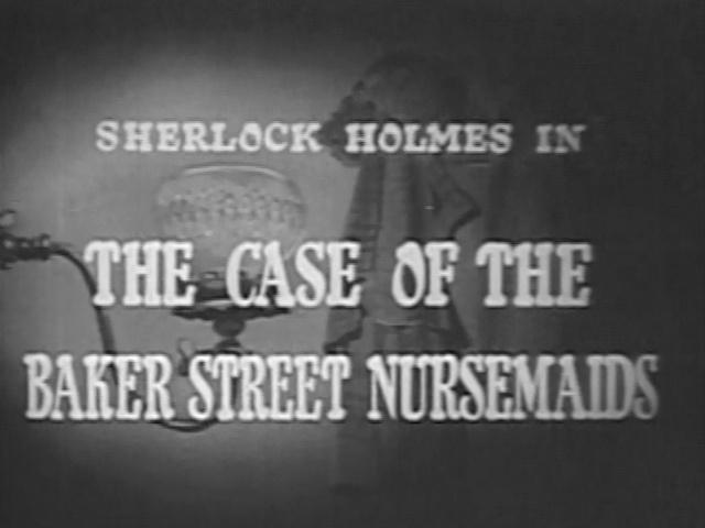 1954 26 The Case of the Baker Street Nursemaids