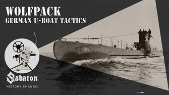 Wolfpack – German U-boat Tactics – Sabaton History 054 Official-2