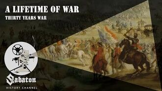A Lifetime of War – Thirty Years War – Sabaton History 031 Official