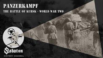Panzerkampf – The Battle of Kursk – Sabaton History 003 Official