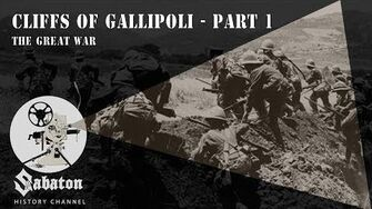 Cliffs of Gallipoli Part 1 – The Great War – Sabaton History 032 -Official-