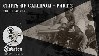Cliffs of Gallipoli Part 2 – The Great War – Sabaton History 033 -Official-