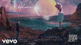 Sabrina Carpenter, Jonas Blue - Alien (Audio Only)
