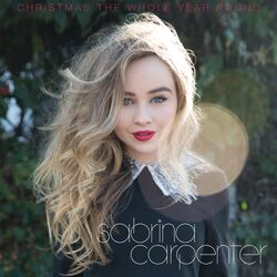 Sabrina Carpenter Christmas The Whole Year Round