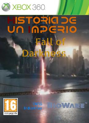 Historia de un Imperio - Fall of Darkness