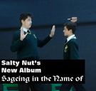 Salty Nut - Sageing in the name of