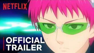The Disastrous Life of Saiki K. Reawakened Official Trailer Netflix