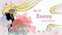 SMC; Act-12 Enemy, Queen Metalia Ep-Title Card