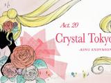 Act 20 Crystal Tokyo - King Endymion - (episode)