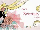 Act 9. Serenity, Princess